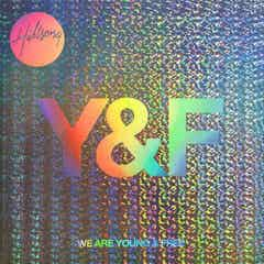 We Are Young & Free