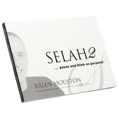 Selah 2... Pause And Think on Purpose!