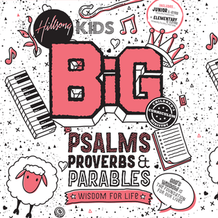 BiG Psalms Proverbs and Parables Curriculum
