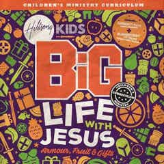 BiG Life With Jesus Curriculum