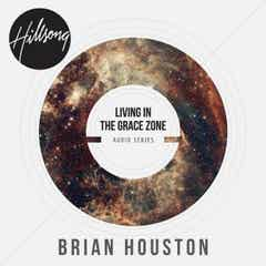 Living In The Grace Zone