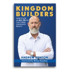 Kingdom Builders by Andrew Denton