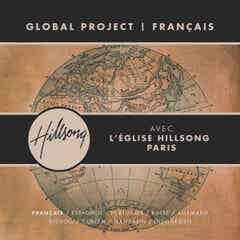 Hillsong Global Project - French