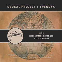 Hillsong Global Project - Swedish