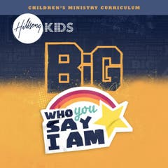 BiG Who You Say I Am Curriculum