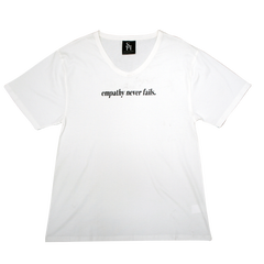 Empathy Never Fails T-Shirt