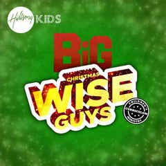BiG Christmas Wise Guys Curriculum