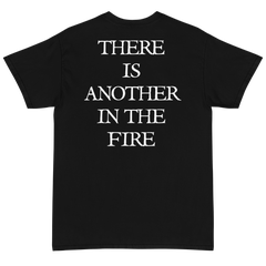 Another In The Fire T-Shirt