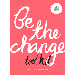 The Little 'Brave' Book - Be The Change Toolkit