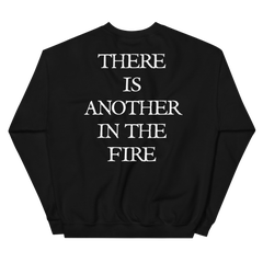 Another In The Fire Sweatshirt
